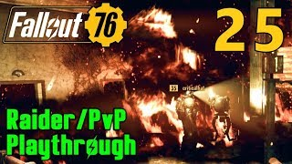 [25] All The Fun Of The DMV! Salt And Rage!!! (Fallout 76 Raider PvP Gameplay)