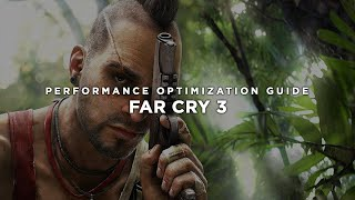 FarCry 3 - How to Reduce Lag and Boost & Improve Performance