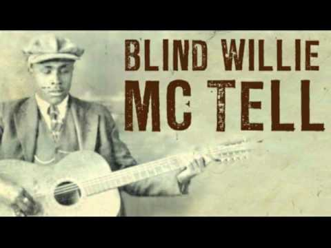 """Blind Willie Mctell - """"Delia"""""""