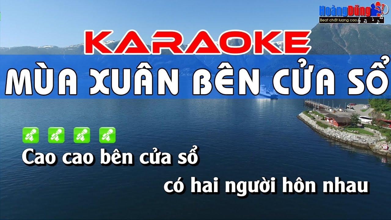 Mùa Xuân Bên Cửa Sổ Karaoke Nhạc Sống