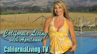 Inside Look at California Living™ with host Aprilanne Hurley