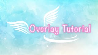 Video Star OVERLAY TUTORIAL (Wing overlay included)