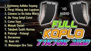 FULL KOPLO TERBARU 2020 VIRAL TIKTOK TERPOPULER HD AUDIO