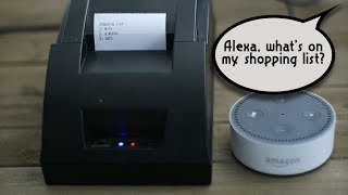 Cheap Alexa Printer From An Old Receipt Printer - Weekend Hacker #002