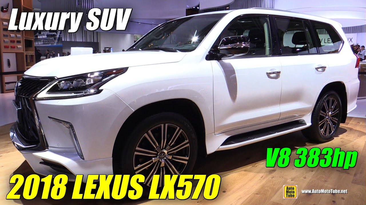 2018 Lexus Lx 570 Exterior And Interior Walkaround 2017