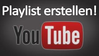 YouTube Hilfe - Playlist erstellen