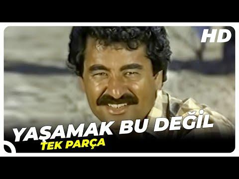 Yaşamak Bu Değil - Türk Filmi