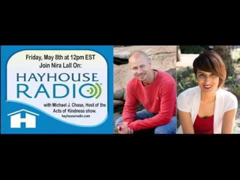 Nira Lall, Integrative Life Coach on Hay House Radio - May 2015