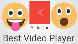Best Video Player | X Player 2019 | How To Use X Player | Best Android App