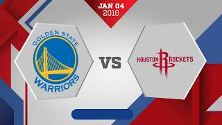 Golden State Warriors vs Houston Rockets: January 4, 2017