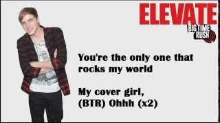 Big Time Rush,elevate album, Cover Girl [Lyrics](full song)