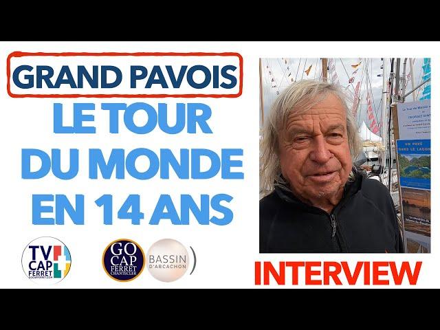 Grand Pavois La Rochelle 2021 #3 Interview Georges DINTILHAC Tour du Monde en 14 ans