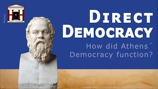 What is Direct Democracy? | ANCIENT ATHENS