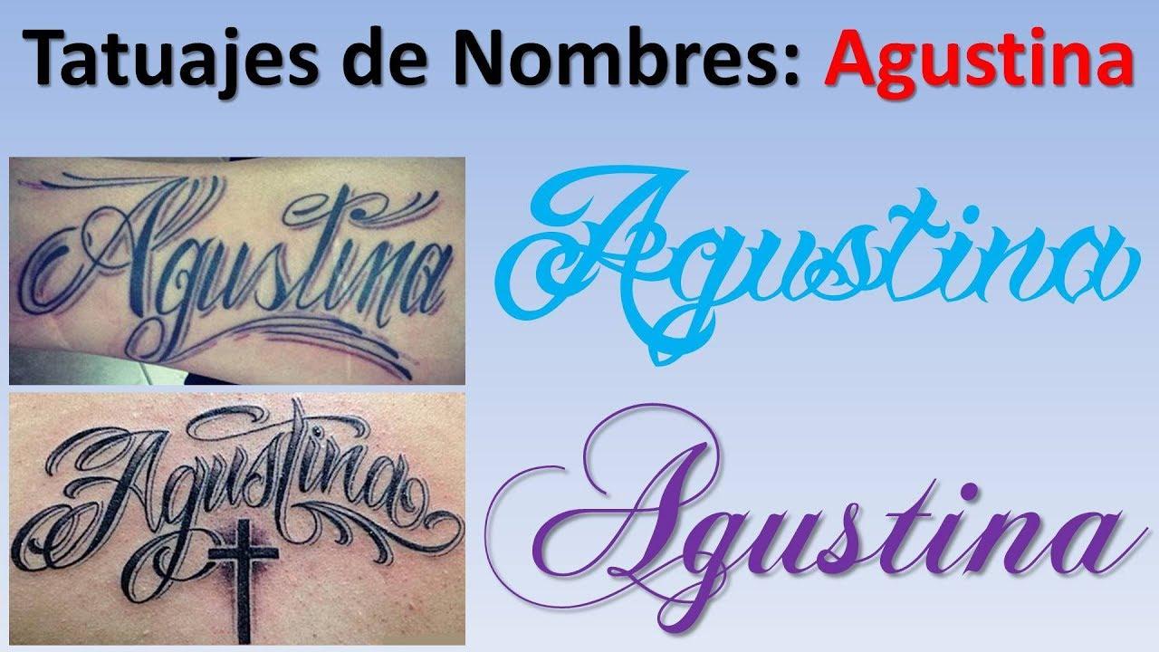 Diseos y Tatuajes de nombres Agustina YouTube