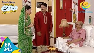 Taarak Mehta Ka Ooltah Chashmah - Episode 245 - Full Episode