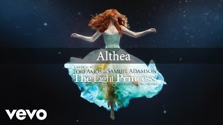 "Rosalie Craig, Nick Hendrix - Althea - From ""The Light Princess"" / Original Cast Recording"