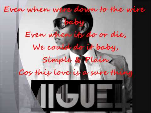Miguel Sure Thing With Lyrics