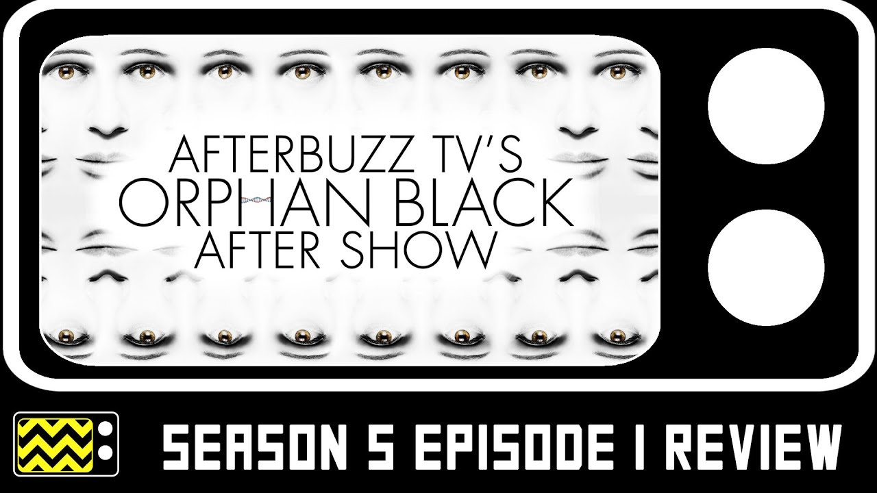 Download Orphan Black Season 5 Episode 1 Review & After Show | AfterBuzz TV
