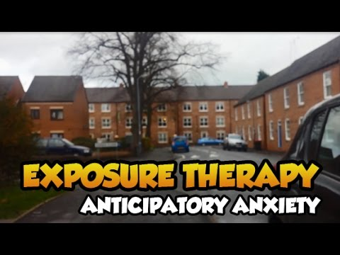 Anticipatory Anxiety.... Day 3 Exposure Therapy for Anxiety, Agoraphobia & Panic Disorder