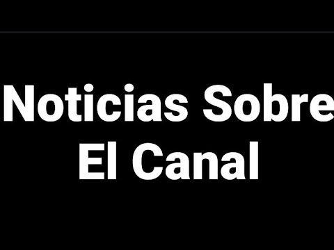🔴Noticias De Este Canal