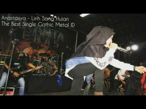 ANASTASYA - LIRIH SANG HUJAN (The Best Song Gothic Metal ID)