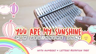 How to play 'YOU ARE MY SUNSHINE  on Kalimba | with Number and Letter Notation tabs