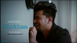 Dhokha: jass manak/HD video/ official video/ full song /age 19/new punjabi song/flirty crew