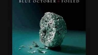 Blue October- It