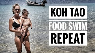 FIRST DAY ON KOH TAO - BEACHES AND FOOD - THAILAND WITH TODDLERS