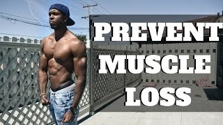How To Prevent Muscle Loss While Losing Fat With Intermittent Fasting