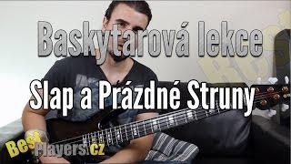 Slap a prázdné struny - Baskytarová Lekce