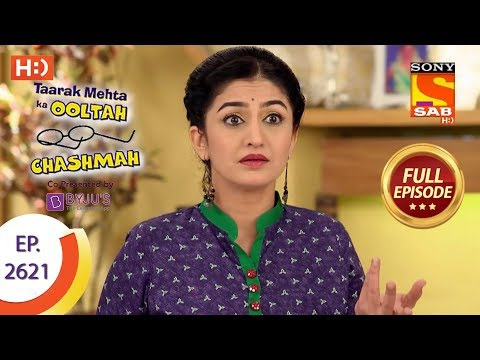Taarak Mehta Ka Ooltah Chashmah - Ep 2621 - Full Episode - 12th December, 2018