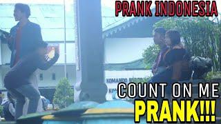 COUNT ON ME PRANK!!! (Prank Indonesia)
