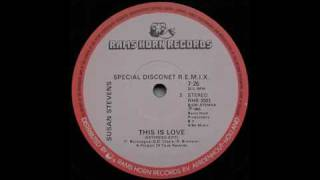 Susan Stevens - This Is Love (Special Disconet Remix)
