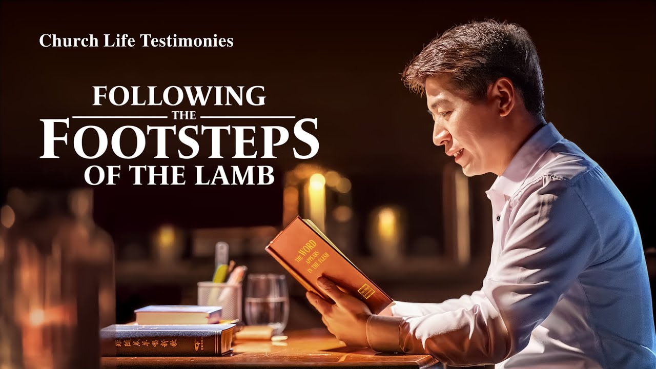 "2020 Christian Testimony Video | ""Following the Footsteps of the Lamb"""