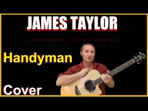 Handyman Acoustic Guitar Cover - James Taylor Songs Chords & Lyrics Sheet
