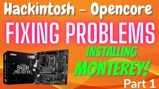 EASY Hackintosh Monterey Install Guide - Fixing Problems Series - Part 1
