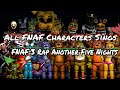 All FNAF Characters Sings FNAF 3 Rap Another Five Nights mp3