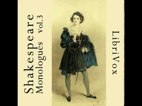 Best Shakespeare Monologues Volume 3 - FULL Audio Book - Actors & Theater Student Resource