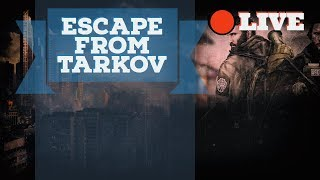 EFT - Escape From Tarkov...