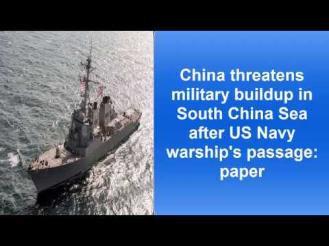China threatens military buildup in South China Sea after US Navy warship's passage