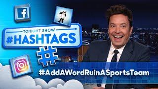 Хэштеги: #AddAWordRuinASportsTeam | Вечернее шоу с Джимми Фэллоном в главной роли