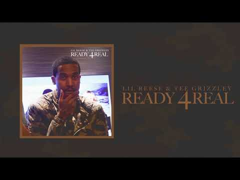 Lil Reese & Tee Grizzley - Ready 4Real (Official Audio)