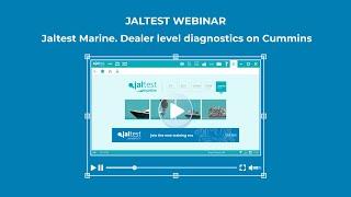 JALTEST WEBINAR | Marine dealer level diagnostics on Cummins with Jaltest Marine