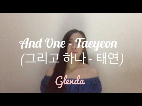 Taeyeon (태연) - And One - Taeyeon (그리고 하나) | OST That Winter, The Wind Blows (cover By Ardina Glenda)