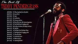 Teddy P.e.n.d.e.r.g.r.a.s.s Best Oldies Songs Ever - Teddy P.e.n.d.e.r.g.r.a.s.s THE Greatest Hits