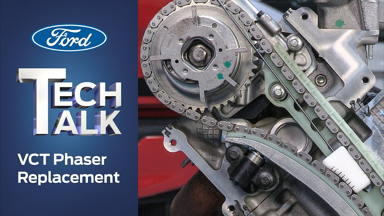 VCT Phaser Replacement | Ford Tech Talk