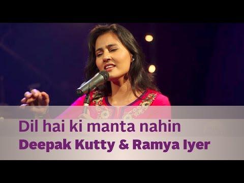 Dil hai ki manta Nahin - Deepak Kutty & Ramya Iyer - Music Mojo Season 2 - Kappa TV