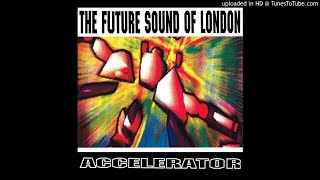 Future Sound of London - Central Industrial [TOT2] (1991)