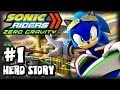 Sonic Riders Zero Gravity - (1080p) Hero Story - Part 1